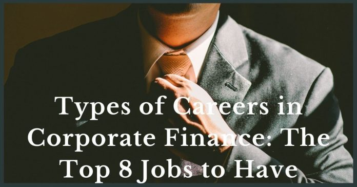 Types of Careers in Corporate Finance - Canadatousd