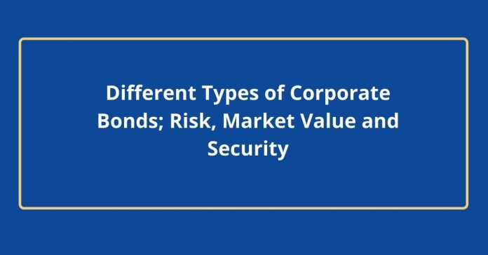 Types of corporate bond - Canadatousd
