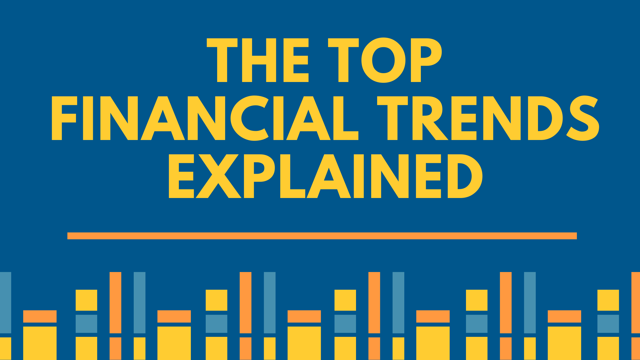 Top financial trends | canadatousd