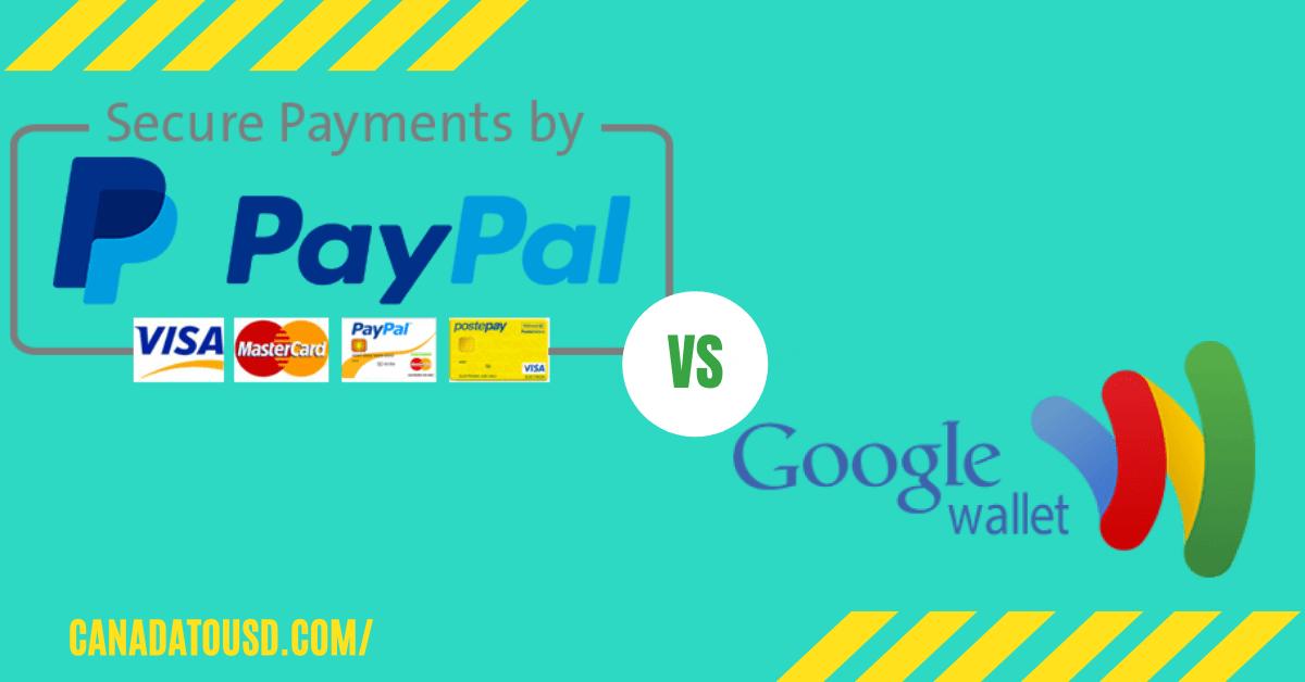PayPal Vs Google Wallet