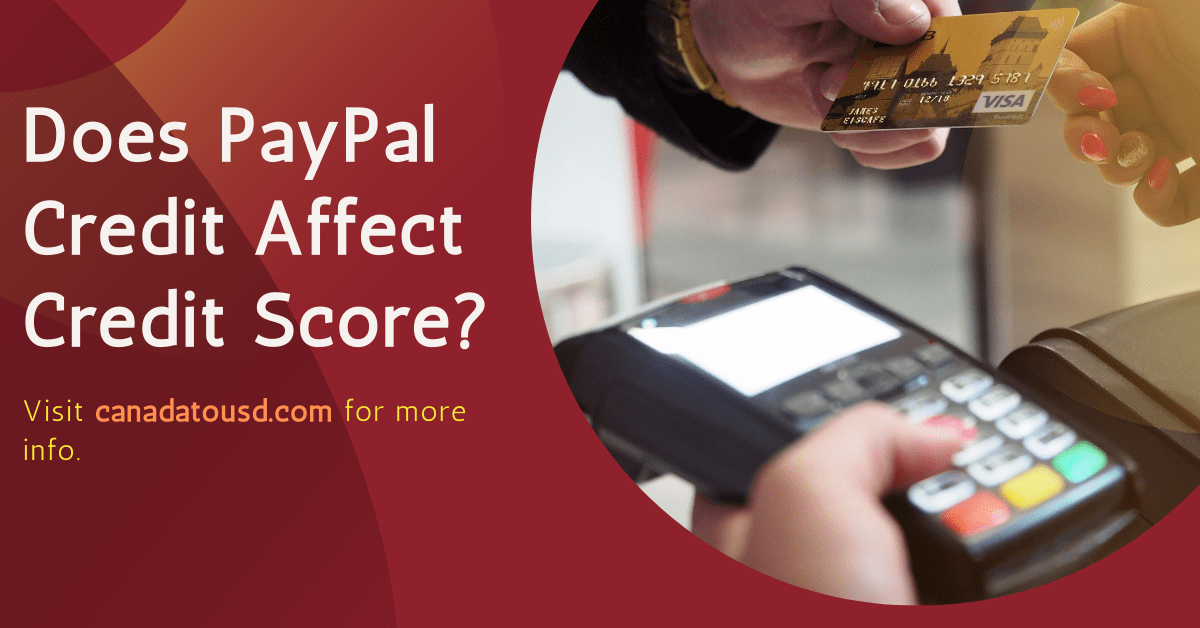 Does PayPal Credit Affect Credit Score