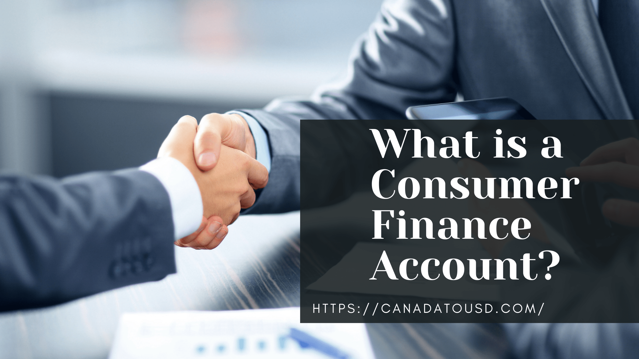 What is a Consumer Finance Account